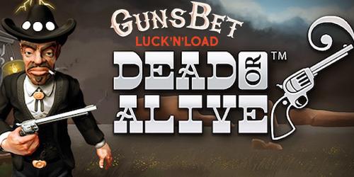 gunsbet casino dead or alive