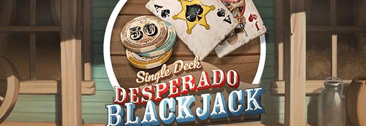single deck desperado blackjack