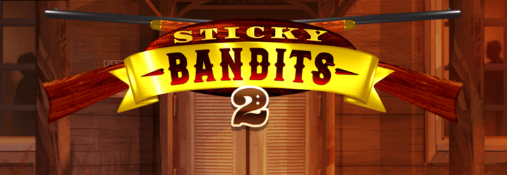 sticky bandits 2 slot quickspin